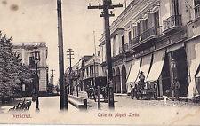 MEXIQUE - VERACRUZ - CALLE DE MIGUEL LERDO.
