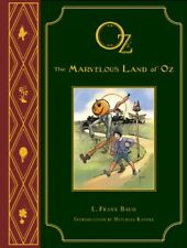 The Marvelous Land of Oz: L. Frank Baums Oz