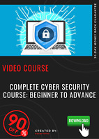 Complete Cyber Security Course: Beginner to Advance video course training guide