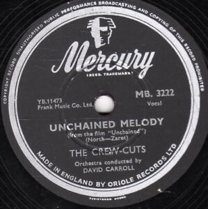 V.RARE CREW CUTS 78 UNCHAINED MELODY / TWO HEARTS TWO KISSES  MERCURY MB 3222 E-