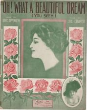 Oh! What A Beautiful Dream  Renee Dyris Photo 1912 vintage sheet music