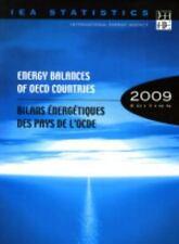 Energy Balances of Oecd Countries 2009  Bilans Energetiques Des Pays De L'ocde 2