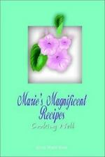 Marie's Magnificent Recipes: Cooking Well-ExLibrary