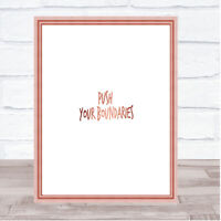 Push Your Boundaries Quote Print Poster Rose Gold Wall Art