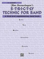 S.T.R.I.C.T-ly Technic for Band: Supplementary Band Book, Level 3, B flat Clarin