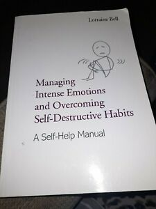 Managing Intense Emotions Self-Help manual (Borderline Personality Disorder)