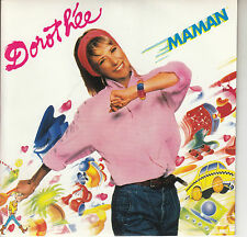 45TRS VINYL 7'' / FRENCH SP DOROTHEE / MAMAN / NEUF