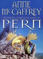 Moreta - Dragonlady Of Pern (The Dragon Books),Anne McCaffrey