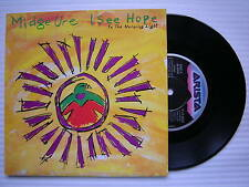 Midge Ure, I See Hope In The Morning Light / The Man I Used To Be, Arista 114883