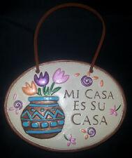 """ Mi Casa Es Su Casa"" Hanging Plaque Hand Painted Gold Trim"