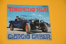 "GABER 7"" 45 (NO LP ) TORPEDO BLU 1°ST ITALY BEAT 1968 EX SOLO COPERTINA"