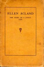 "PRIVATE DEVON FAMILY MEMOIR - ""ELLEN ACLAND - THE STORY OF A JOYFUL LIFE"" (1925)"