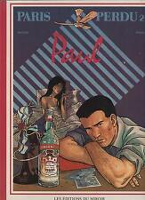 RAIVES. Paris Perdu 2. Paul. Editions du Miroir 1986. N° 43/90 et signé. NEUF