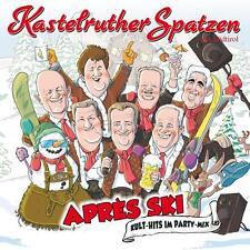 Kastelruther Spatzen - Après Ski - Kult-Hits Im Party-Mix (2015) CD - neu & ovp