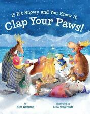 If It's Snowy and You Know It, Clap Your Paws!