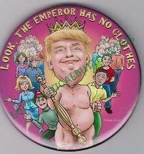 """PG13"" DONALD TRUMP ""THE EMPEROR WEARS NO CLOTHES""  POLITICAL BUTTON PIN 3 INCH"