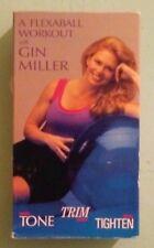 TONE TRIM TIGHTEN  a flexaball workout with gin miller   VHS VIDEOTAPE