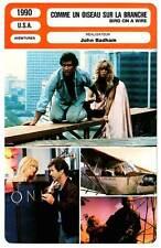 FICHE CINEMA : COMME UN OISEAU SUR LA BRANCHE - Gibson,Hawn 1990 Bird on a Wire