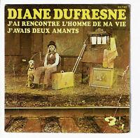 """Diane DUFRESNE Vinyle 45T 7"""" J'AI RENCONTRE L'HOMME DE MA VIE - BARCLAY 61740"""