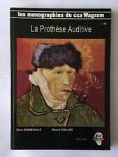 PROTHESE AUDITIVE 1990 BONNEVIALLE MONOGRAPHIES CCA WAGRAM N°14 OREILLE OUI