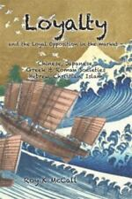 Loyalty and Loyal Opposition in the Market -: Chinese, Japanese, Greek & Roman S