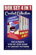 Crochet Collection BOX SET 4in1: the Ultimate Step-By-Step Guide : (Crochet f...