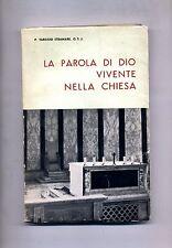 P.Stramare # LA PAROLA DI DIO VIVENTE NELLA CHIESA # Lib.Ed.Redenzione 1970