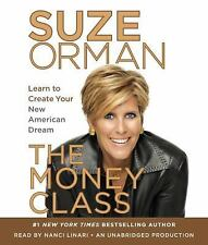 The Money Class: Learn to Create Your New American Dream  - Audiobook