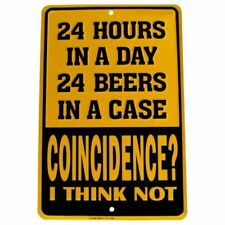 24 Hours Funny Beer Embossed Tin Sign US Made Novelty Bar Pub Garage Wall Decor