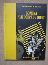 "DODO & BEN RADIS - GOMINA T2 ""LE POINT DU JOUR"" - ALBIN-MICHEL 1987"