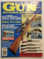 Gun Buyer's Annual 1997 Over 1200 Guns New Gun & Ammo Previews
