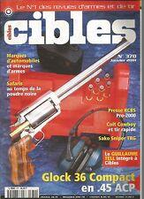 CIBLES N°370 GLOCK 36 COMPACT EN 45 ACP / COLT COWBOY / SAKO SNIPER TRG