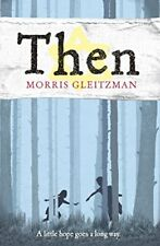 Then by Morris Gleitzman, NEW Book, FREE & FAST Delivery, (Paperback)