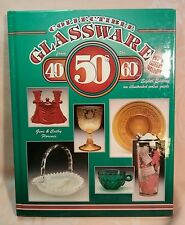 Collectible Glassware from The 40's, 50's, 60's : An Illustrated Value Guide...