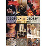 Michiru Fujii - Cadeaux de papier : 50 idées à offrir - 2007 - Broché