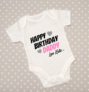 Personalised Happy Birthday Daddy Dad Baby Grow Babygrow Bodysuit Gift Pink Blue