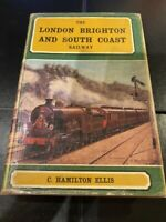 THE LONDON BRIGHTON & SOUTH COAST RAILWAY - C HAMILTON ELLIS - IST EDITION 1960