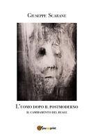 L'uomo dopo il postmoderno - Giuseppe Scarane,  2018,  Youcanprint