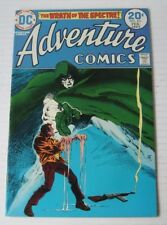 Adventure Comics #431 (MCG 2/74)VF/NM NM- Spectre Stories Begin/Jim Aparo c/a.
