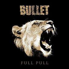 Bullet - Full Pull  (Sweden) (CD, Sep-2012, Nuclear Blast)