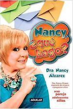 Nancy, qué Hago by Nancy Alvarez (2011, Paperback)