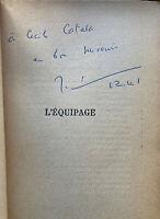 Joseph KESSEL - L'Equipage - Envoi autographe de l'auteur