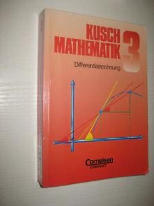 Mathematik 3. Differentialrechnung von  Jung,  Rosenthal und Lothar Kusch (1996)