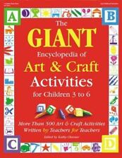 The Giant Encyclopedia of Arts & Craft Activities: Over 500 Art and Craft Activi