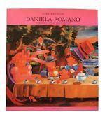 "Daniela Romano ""l'ironico ed il fantastico"" - Carlo Munari - Ed. d'Arte Ghelfi"