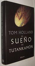 EL SUEÑO DE TUTANKAMON - TOM HOLLAND