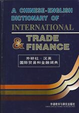 A CHINESE-ENGLISH DICTIONARY OF INTERNATIONAL TRADE & FINANCE