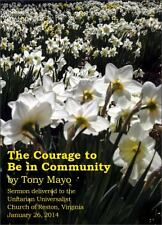 The Courage to Be in Community: A Call for Compassion, Vulnerability, and