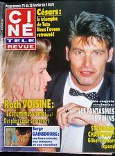 Ciné Télé Revue 28/02/1992; Roch Voisine/ Serge Gainsbourg/ Sharon Stone/ Bodart