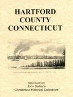 CT Hartford County Connecticut Bloomfield Avon Burlington 1836 History by Barber